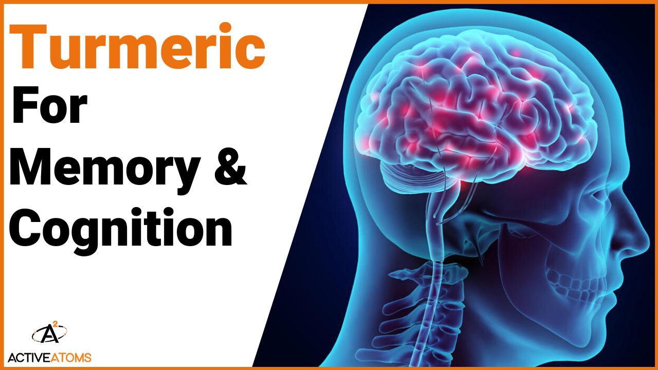 turmeric for memory cognition
