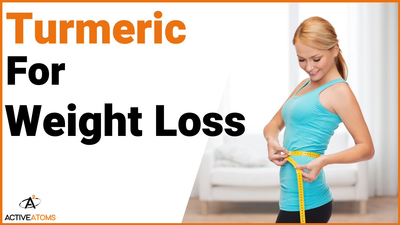 turmeric for weight loss j